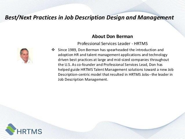 Best/Next Practices in Job Description Design and Management About Don Berman Professional Services Leader - HRTMS  Since...