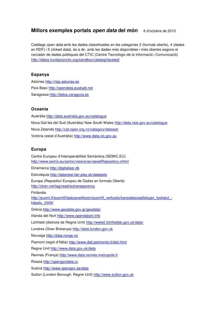 Millors exemples portals open data del món                                 6 d'octubre de 2010   Catàlegs open data amb le...