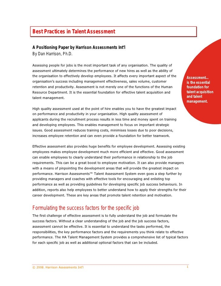 Best Practices in Talent Assessment  A Positioning Paper by Harrison Assessments Int'l By Dan Harrison, Ph.D.  Assessing p...
