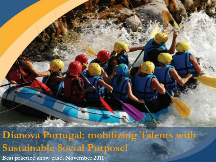 Dianova Portugal: mobilizing Talents withSustainable Social Purpose!                                                      ...