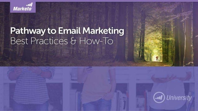 Pathway to Email Marketing: Best Practices and How-To