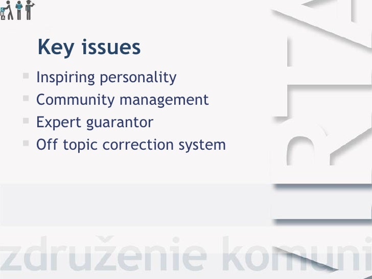 Key issues   Inspiringpersonality   Community management   Expert guarantor   Off topic correction system