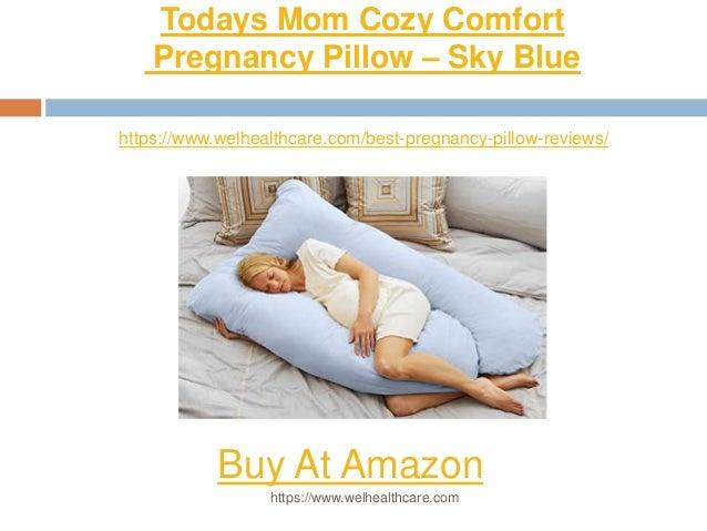 6 todays mom cozy comfort pregnancy pillow