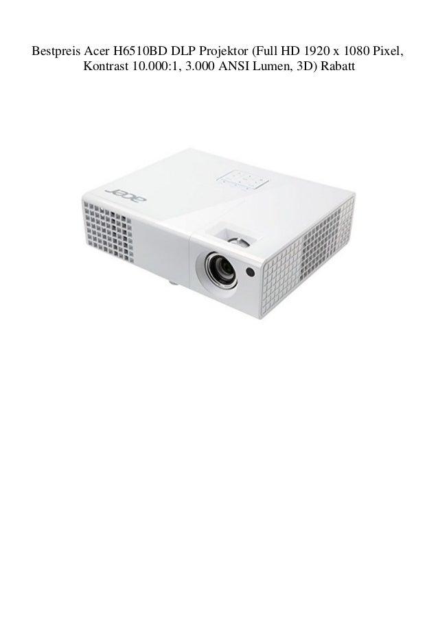 Full HD 1920 x 1080 Pixel, Kontrast 10.000:1, 3.000 ANSI Lumen, 3D Acer H6510BD DLP Projektor