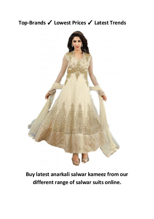 b8c5094e11 Top-Brands ✓ Lowest Prices ✓ Latest Trends Buy latest anarkali salwar kameez  from our different range of salwar suits online. 4.