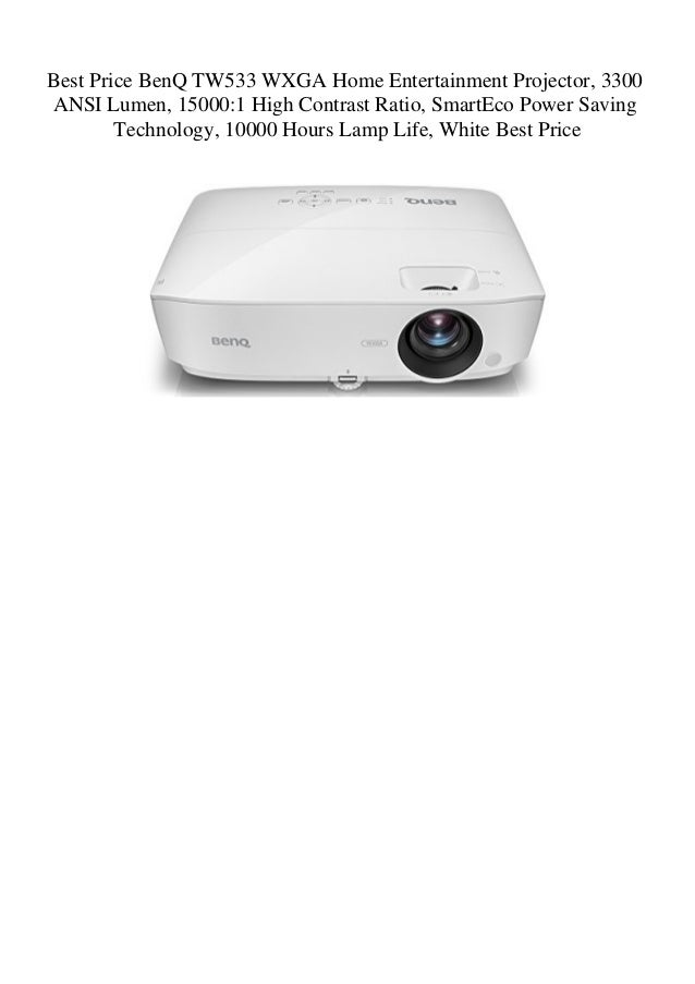 Best Price BenQ TW533 WXGA Home Entertainment Projector 3300 ANSI Lu…