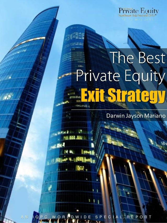 Exit Strategy Darwin Jayson Mariano  A N  I Q P C  W O R L D W I D E  S P E C I A L  R E P O R T