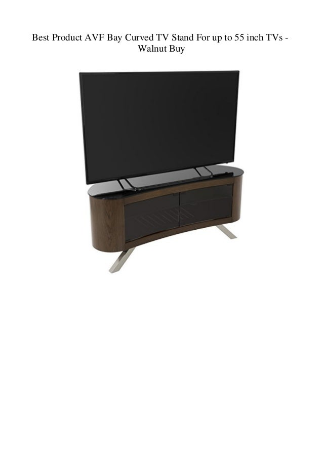 Best Product Avf Bay Curved Tv Stand For Up To 55 Inch Tvs Walnut B