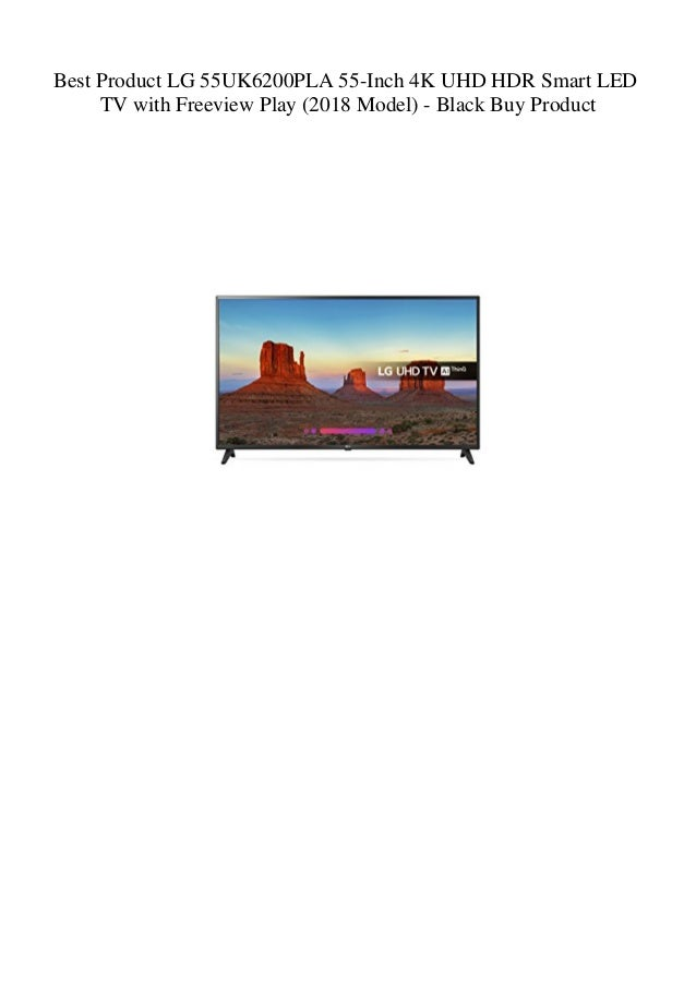2f54dcbae Best Product LG 55UK6200PLA 55-Inch 4K UHD HDR Smart LED TV with Freeview  Play ...