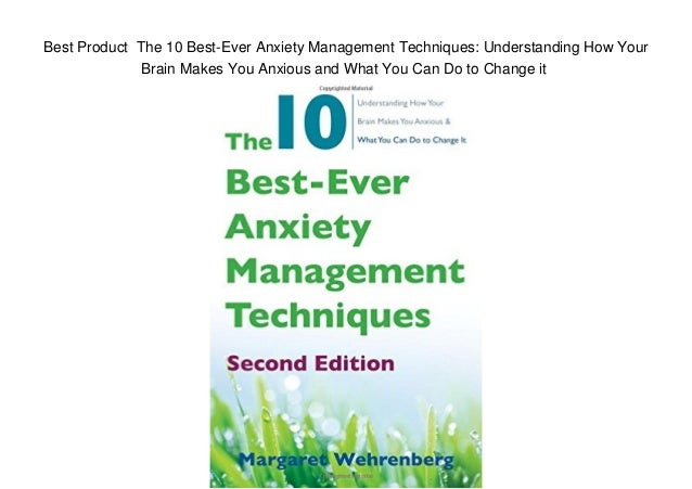 Best Product The 10 Best Ever Anxiety Management Techniques Underst