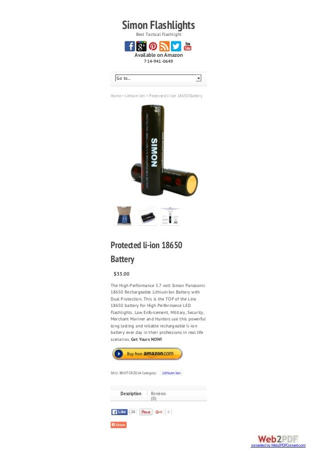 SimonFlashlightsBest Tactical Flashlight Available on Amazon 714-941-0649 Home > Lithium Ion > Protected li-ion 18650 Batt...