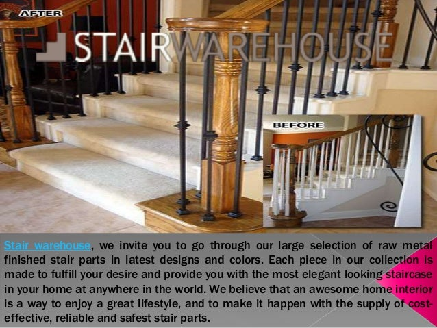 Charmant Stair Warehouse, We Invite You To Go Through Our Large Selection Of Raw  Metal Finished ...