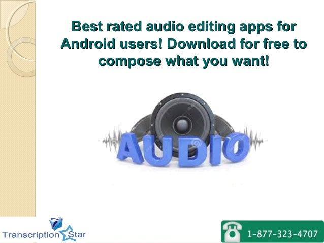 Best rated audio editing apps forBest rated audio editing apps for Android users! Download for free toAndroid users! Downl...