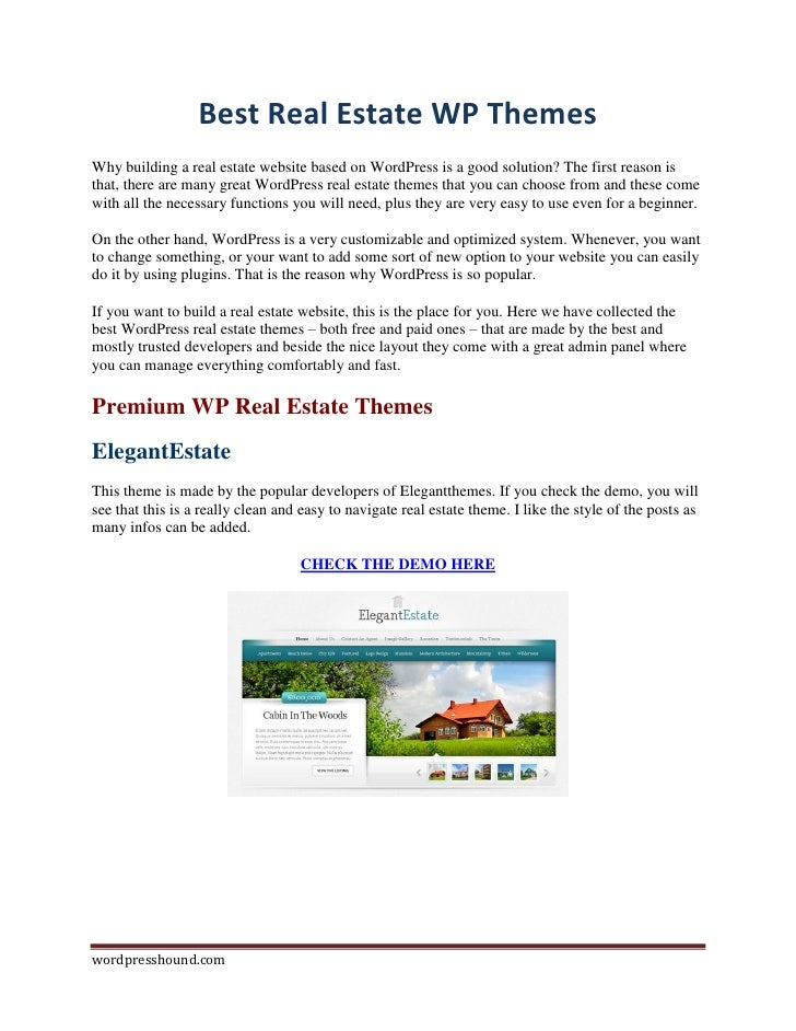 Best Real Estate WP ThemesWhy building a real estate website based on WordPress is a good solution? The first reason istha...