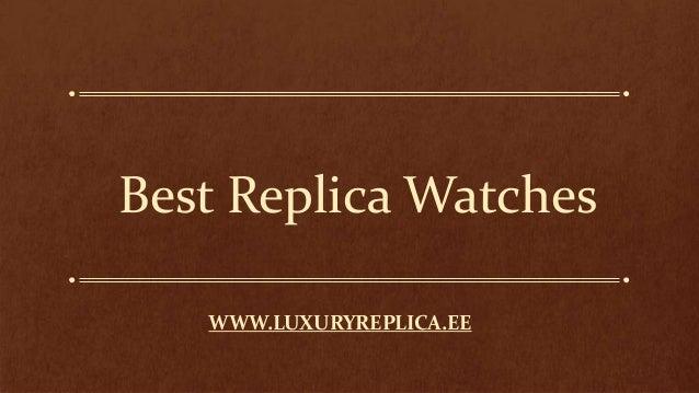 Best Replica Watches WWW.LUXURYREPLICA.EE