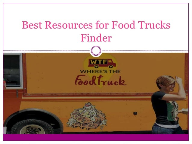 Best Resources for Food Trucks Finder