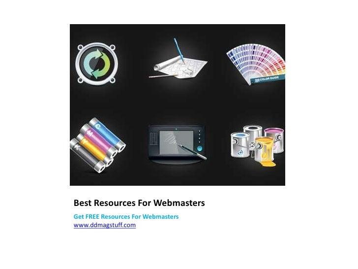 Best Resources For WebmastersGet FREE Resources For Webmasterswww.ddmagstuff.com