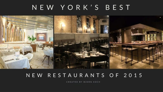 New York's Best New Restaurants of 2015