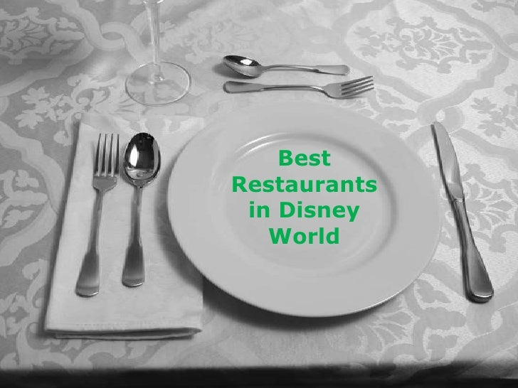 Best Restaurants <br />in Disney World<br />