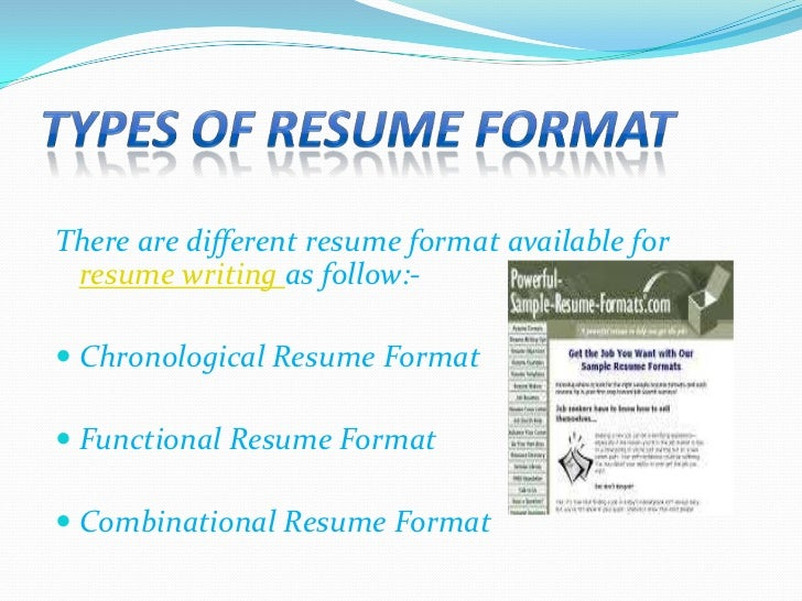 3 types of resume format - Different Formats For Resumes