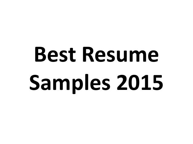 Best Resume Samples 2015