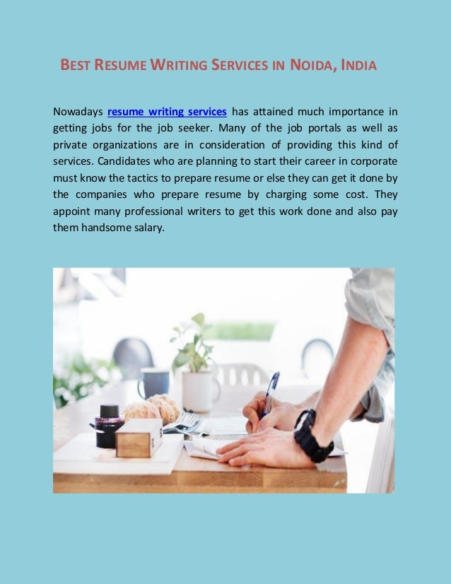 BEST RESUME WRITING SERVICES IN NOIDA, INDIA Nowadays Resume Writing  Services Has Attained Much Importance ...