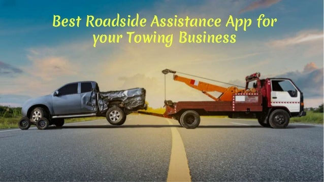 Best Roadside Assistance App for your Towing Business