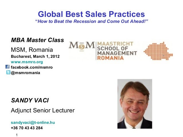 "1 Global Best Sales Practices ""How to Beat the Recession and Come Out Ahead!"" MBA Master Class MSM, Romania Bucharest, Mar..."