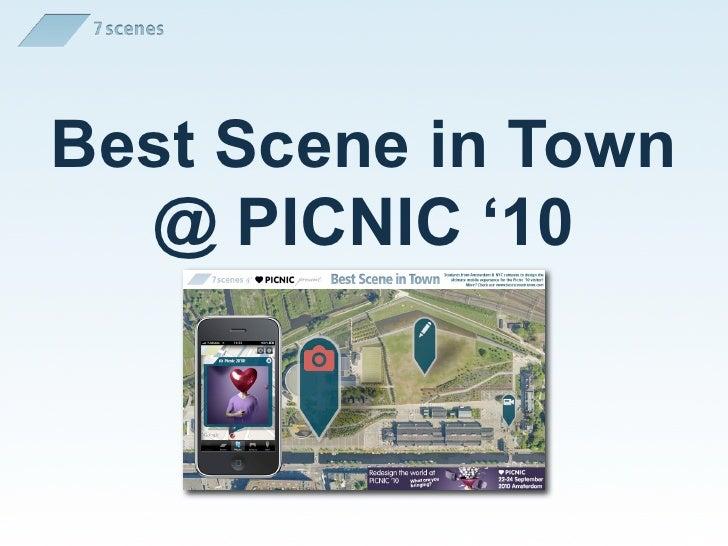 Best Scene in Town   @ PICNIC '10