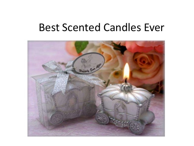 Best scented candles ever