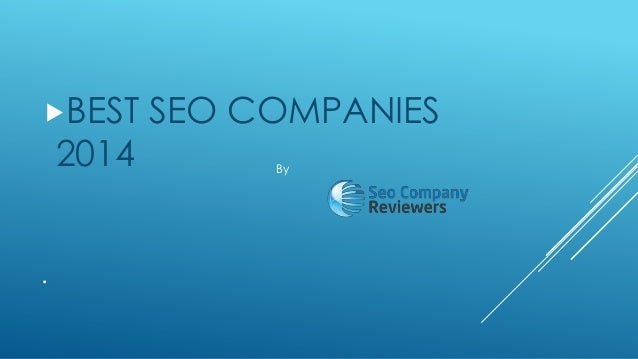BEST  2014  .  SEO COMPANIES By