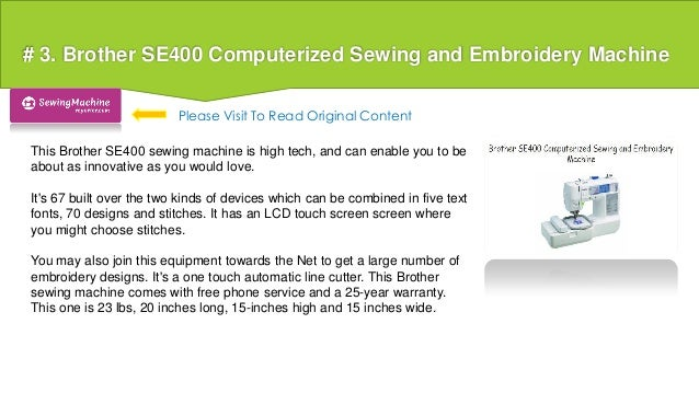 se400 computerized sewing and embroidery machine reviews