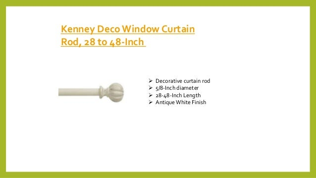Kenney DecoWindow Curtain Rod, 28 to 48-Inch  Decorative curtain rod  5/8-Inch diameter  28-48-Inch Length  AntiqueWhi...