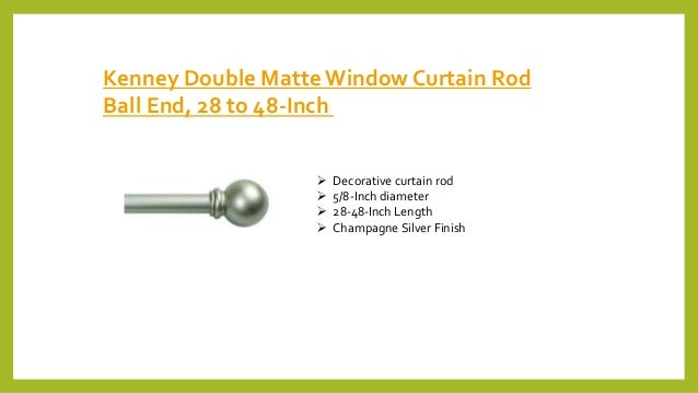 Kenney Double Matte Window Curtain Rod Ball End, 28 to 48-Inch  Decorative curtain rod  5/8-Inch diameter  28-48-Inch L...