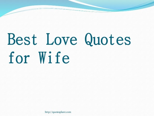 Best Love Quotes For Wife : best love quotes for wife http quotesplant com 7 http