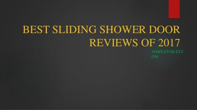 best sliding shower door reviews of