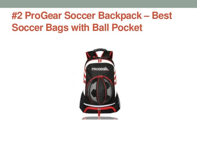 ba69eda54f9b  1 Adidas Stadium Team Backpack  3.  2 ProGear Soccer Backpack – Best Soccer  Bags with Ball Pocket ...