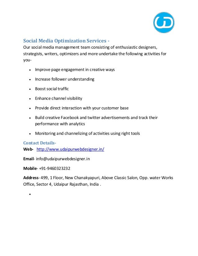 Social Media Optimization Services - Our social media management team consisting of enthusiastic designers, strategists, w...
