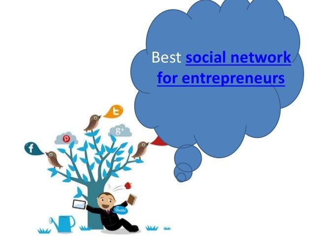 Best social network for entrepreneurs