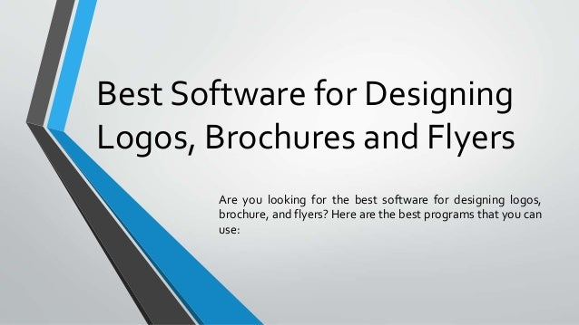 best software for designing logos brochures and flyers