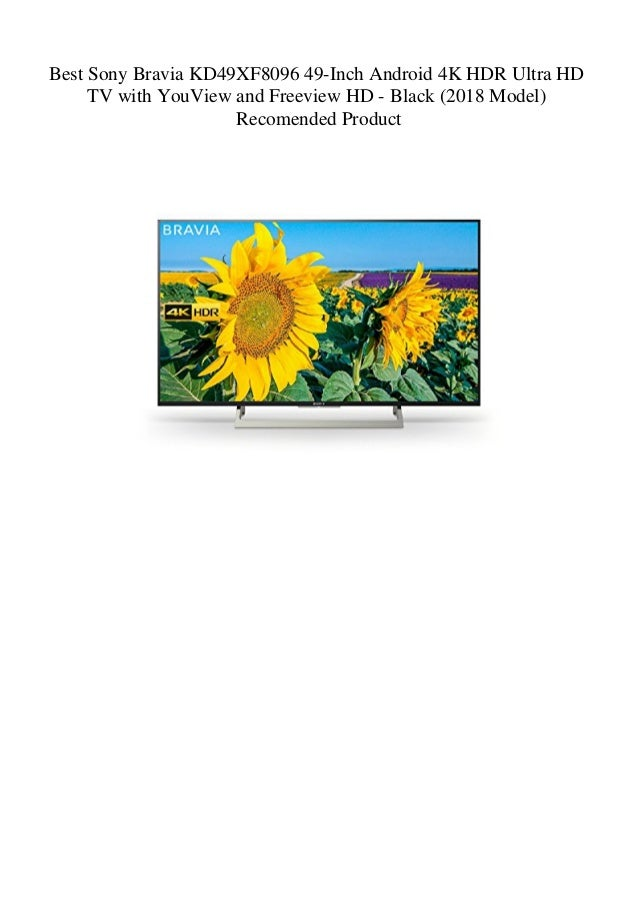 Best Sony Bravia KD49XF8096 49-Inch Android 4K HDR Ultra HD