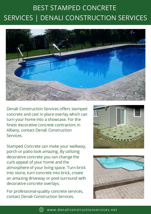 BEST STAMPED CONCRETE SERVICES | DENALI CONSTRUCTION SERVICES www.denaliconstructionservices.net Denali Construction Servi...