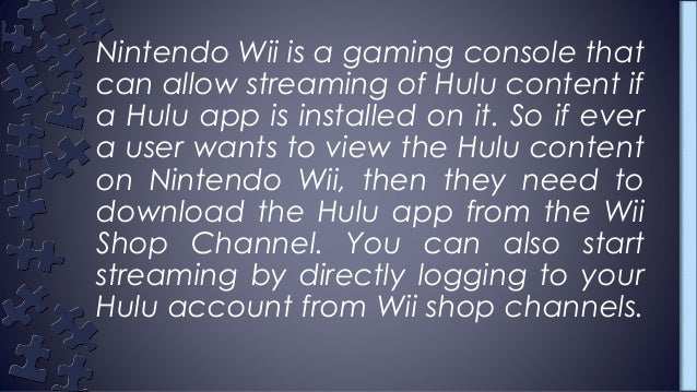 Best steps to access hulu from nintendo wii?