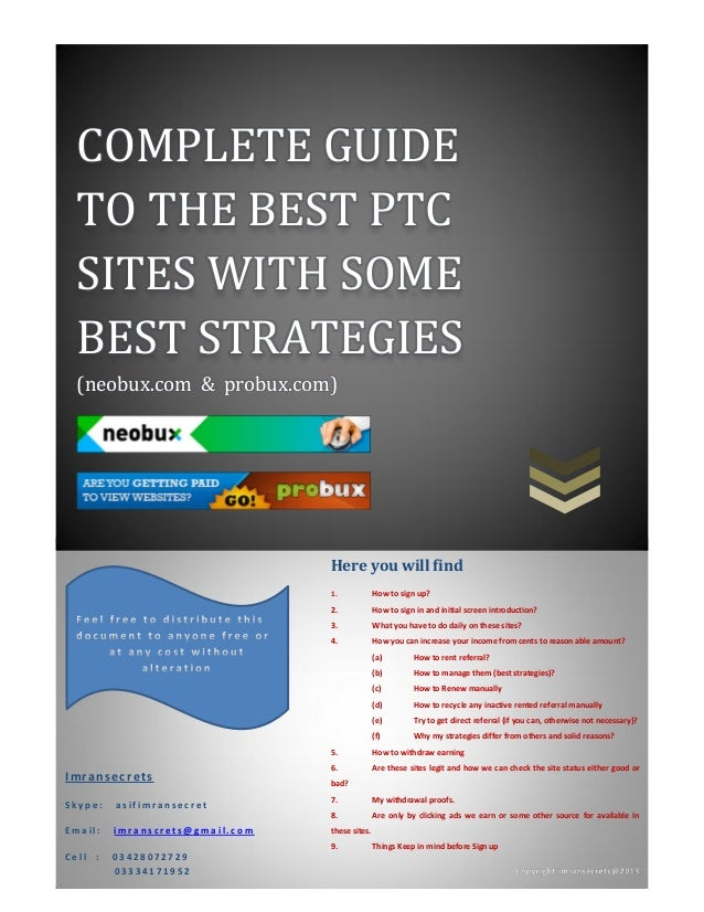 COMPLETE GUIDE TO THE BEST PTC SITES WITH SOME BEST STRATEGIES (neobux.com & probux.com) Imransecrets S k y p e : a s i f ...