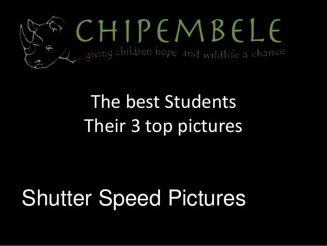 The best Students Their 3 top pictures Shutter Speed Pictures