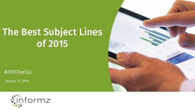 The Best Subject Lines of 2015 January 13, 2016 #2015TopSLs