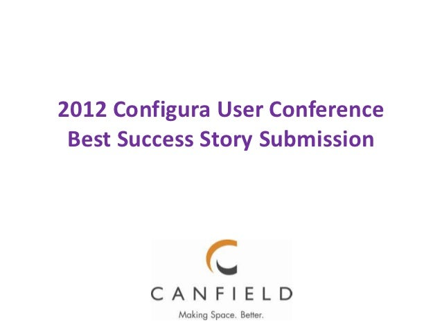 2012 Configura User Conference Best Success Story Submission