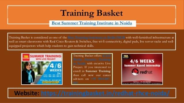 Training Basket Best Summer Training Institute in Noida Training Basket offers 4/6/8 Weeks Summer Training in Noida with e...