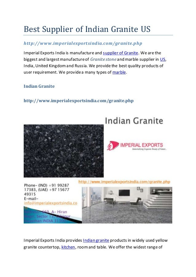 Best Supplier of Indian Granite US http://www.imperialexportsindia.com/granite.php ImperialExports India is manufactureand...