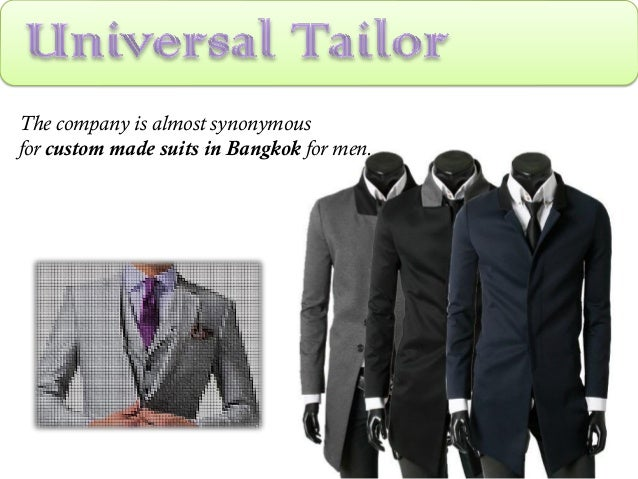 The company is almost synonymous for custom made suits in Bangkok for men.